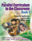 The Parallel Curriculum in the Classroom: Essays for Application Across the Content Areas, K-12: Book 1 by SAGE Publications Inc (Paperback, 2005)