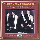 Whistle While You Work: Original 1929-1938 Recordings by Comedian Harmonists (CD, Apr-2002, Naxos Nostalgia)