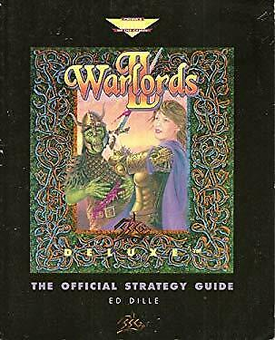 Warlords II Deluxe : The Official Strategy Guide by Dille, Ed