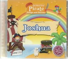JOSHUA - THE BEST EVER PIRATE SONGS & STORIES PERSONALISED CHILDREN'S CD
