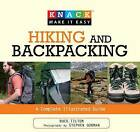 Knack Hiking & Backpacking: A Complete Illustrated Guide by Buck Tilton (Paperback, 2009)