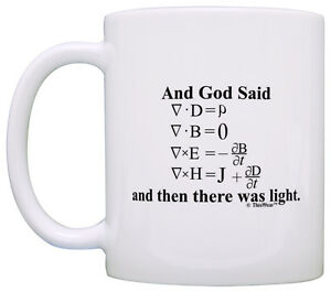 Funny Math Gift God Said Maxwell's Equations There Was Light Coffee