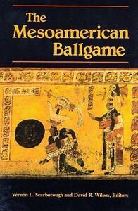 The-Mesoamerican-Ballgame-by-Scarboroug-1993-Paperback-Reprint
