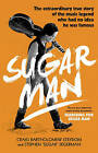 Sugar Man: The Life, Death and Resurrection of Sixto Rodriguez by Craig Bartholomew Strydom, Stephen 'Sugar' Segerman (Paperback, 2016)
