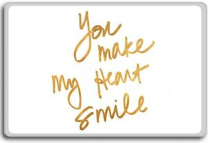 Details about You Make My Heart Smile – Motivational Quotes Fridge Magnet