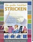Die große Foto-Fibel STRICKEN von Margaret Hubert (2012, Gebundene Ausgabe)