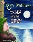Tales from the Deep by Cerys Matthews (Paperback, 2011)