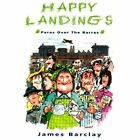 Happy Landings by James Barclay (Paperback, 1998)