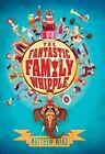 The Fantastic Family Whipple by Matthew Ward (Paperback, 2014)