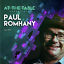 At The Table Live Lecture Paul Romhany