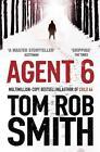 Agent 6 von Tom Rob Smith (2012, Taschenbuch)