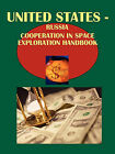 Us-Russia Cooperation in Space Exploration Handbook by International Business Publications, USA (Paperback / softback, 2010)
