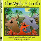 The Well of Truth: A Folktale from Egypt by Mitch Weiss, Martha Hamilton (Paperback / softback)