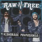Highgrade Propaganda von Raw-N-Free (2012)