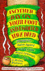 Another Day on Your Foot and I Would Have Died by John Agard, Adrian Mitchell, Brian Patten, Wendy Cope, Roger McGough (Paperback, 1997)
