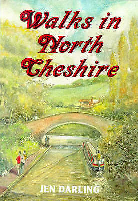 """VERY GOOD"" Walks in North Cheshire: Around the Mersey Valley, Darling, Jen, Boo"