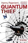 The Quantum Thief von Hannu Rajaniemi (2011, Taschenbuch)