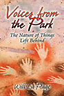 Voices from the Park: The Nature of Things Left Behind by Will La Page (Paperback / softback, 2008)