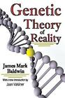 Genetic Theory of Reality by Jaan Valsiner, James Mark Baldwin (Paperback, 2009)