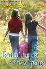 Faith, Hope, and Ivy June by Phyllis Reynolds Naylor (Paperback / softback, 2011)