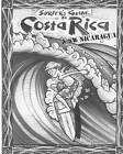 The Surfer's Guide to Costa Rica & SW Nicaragua by Mike Parise (Paperback / softback, 2010)