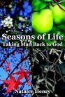 Seasons of Life Taking Man Back to God Paperback – 20 Apr 2006