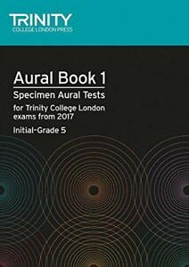 Aural-Tests-Book-1-from-2017-Initialgrad-by-Trinity-College-Lond-NEW-Book-Pap
