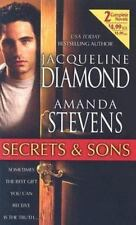 Secrets and Sons by Jacqueline Diamond and Amanda Stevens (2004, Paperback)