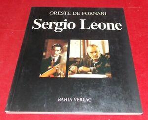 Oreste de Fornari - Sergio Leone