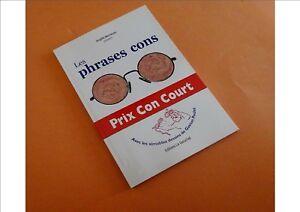 Livre-d-039-Humour-Les-Phrases-Cons-Prix-Con-Court-2018-avec-illustrations-dessins