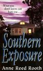 Southern Exposure by Anne Reed Rooth (Paperback / softback, 1999)