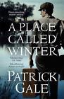 A Place Called Winter von Patrick Gale (2015, Taschenbuch)