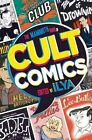 The Mammoth Book of Cult Comics by ILYA (Paperback, 2014)