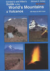 Climber's and Hiker's Guide to the World's Mountains and  Volcanos by Michael R. Kelsey (Paperback, 2001)