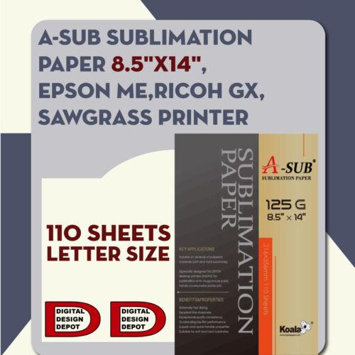 A-SUB Sublimation Paper 8.5/'/'x14/'/',110 sheet EPSON ME,RICOH GX,SAWGRASS