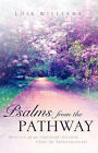 Psalms from the Pathway by Lois Williams (Paperback / softback, 2003)