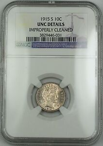 1915-S-Barber-Silver-Dime-NGC-UNC-Details-Improperly-Cleaned-Better-Coin-RF