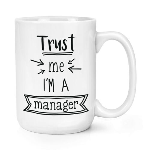 Lustig Boss Best Favorit Groß Trust Me I/'M A Manager 426ml Groß Becher Tasse