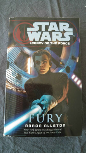 1 of 1 - Star Wars: Legacy of the Force 7 - Fury by Aaron Allston (Paperback, 2007)