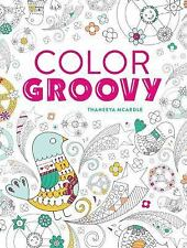 Item 3 Color Groovy Abstract Coloring Pages By Thaneeya McArdle 2016 Paperback