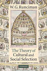 The Theory of Cultural and Social Selection by Walter Garrison Runciman (Hardback, 2009)