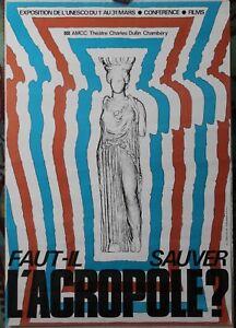 Affiche-Originale-Exposition-Faut-il-sauver-l-039-Acropole-Chambery-1975