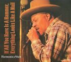 If All You Have Is a Hammer [Digipak] by Harmonica Shah (CD, Aug-2009, Electro-Fi Records)