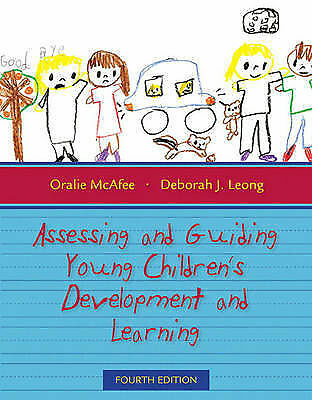 Assessing and Guiding Young Children's Development and Learning by Deborah J....