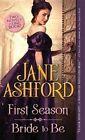 First Season / Bride to Be 9781492630944 by Jane Ashford Paperback