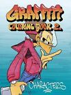 Graffiti Coloring Book : Characters by Jacob Kimvall (2010, Paperback)
