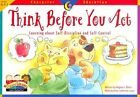Think Before You Act 9781574718331 by Regina Burch Paperback