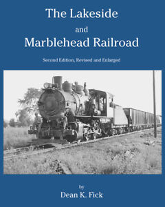 The-Lakeside-and-Marblehead-Railroad-Second-Edition-2003-Hardcover-new