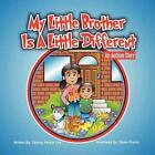My Little Brother Is a Little Different an Autism Story 9781257102495 Cox