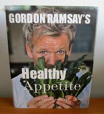 GORDON RAMSAY'S HEALTHY APPETITE COOKBOOK RECIPES FROM THE F WORD HCDJ